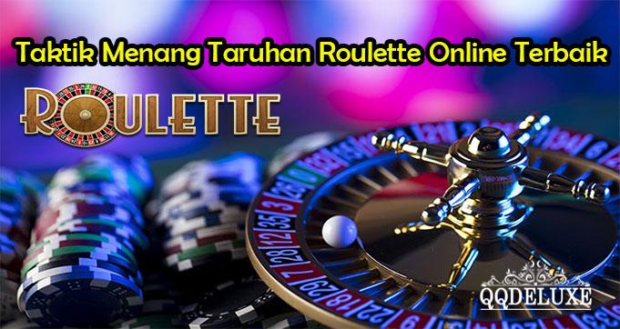 Taktik Menang Taruhan Roulette Online Terbaik