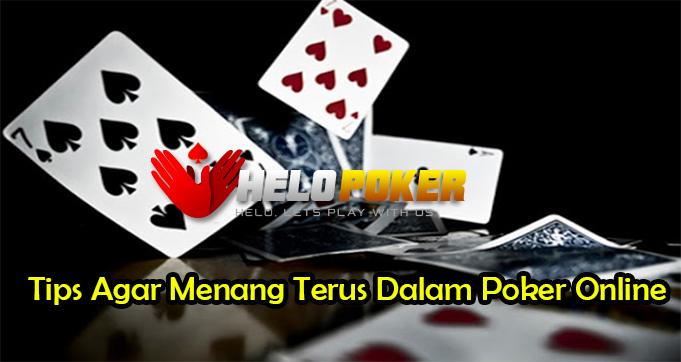 Tips Agar Menang Terus Dalam Poker Online